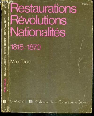 9782225414152: Restaurations, revolutions, nationalites, 1815-1870 (Collection Histoire contemporaine generale) (French Edition)