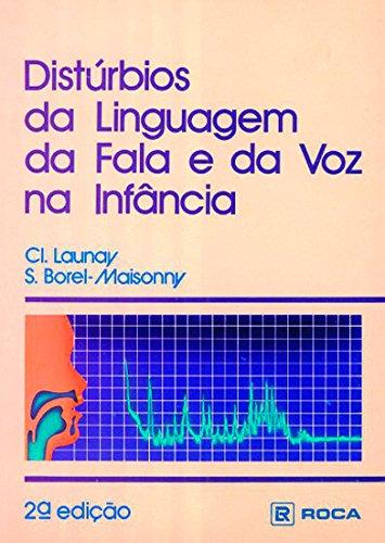 9782225414701: Les Troubles du langage, de la parole et de la voix chez l'enfant (French Edition)