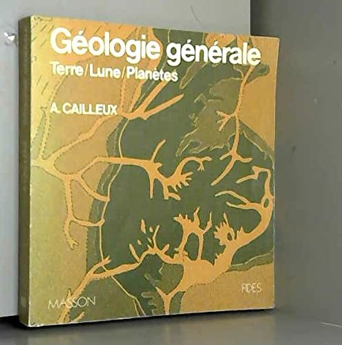 9782225419874: Geologie generale: Terre, lune, planete (French Edition)