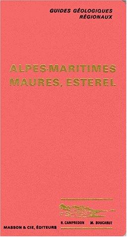9782225421747: Guides g�ologiques : Alpes-Maritimes - Maures - Esterel