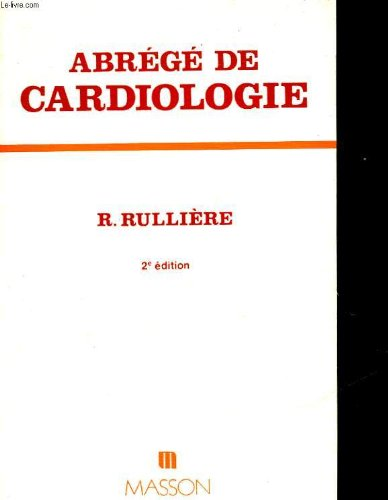 9782225431098: Abrege de cardiologie (French Edition)