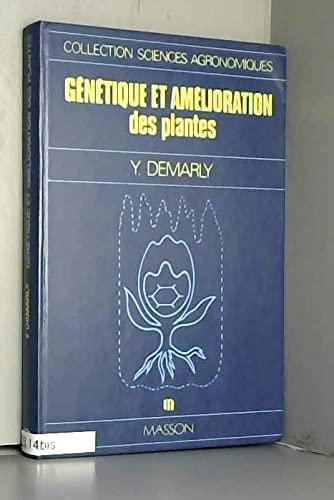 GENETIQUE ET AMELIORATION DES PLANTES.: DEMARLY ( Y.)