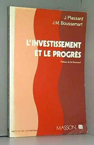 9782225483011: L'Investissement et le progres (French Edition)