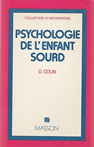 Psychologie de l'enfant sourd Dominique Colin