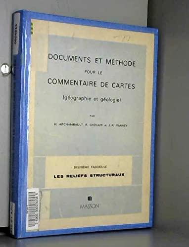 9782225504907: Documents et m�thode pour le commentaire de cartes : Fascicule 2 : Les reliefs structuraux