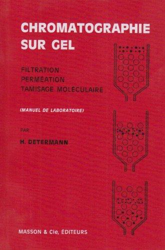 9782225600494: Chromatographie sur gel (French Edition)