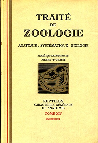 9782225615122: Traité de zoologie : Tome 14 Volume 2, Reptiles