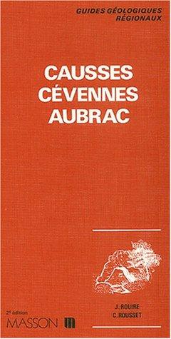 9782225652745: Guides g�ologiques : Causses - C�vennes - Aubrac