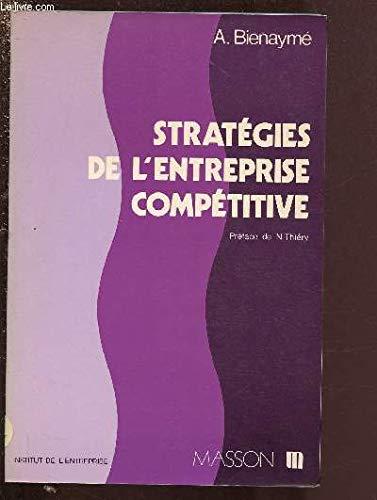 9782225670787: Strategies de l'entreprise competitive