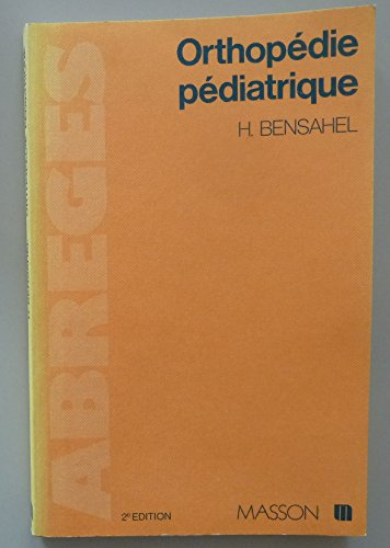 9782225752629: orthopedie pediatrique