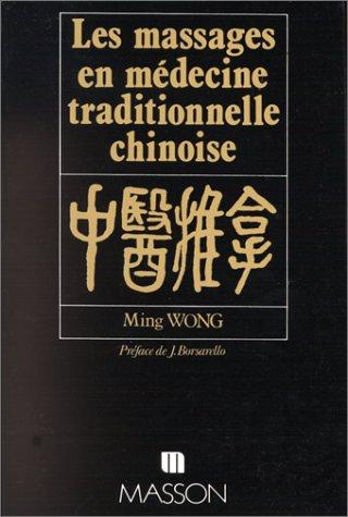 9782225798382: Les massages en m�decine traditionnelle chinoise