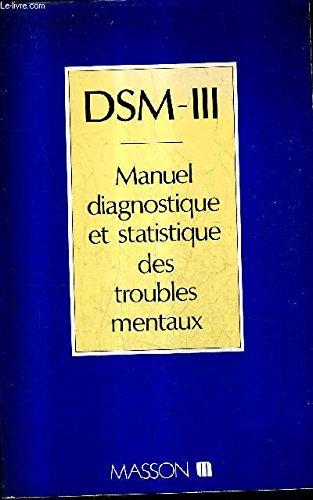 9782225800054: DSM-III Manuel diagnostique et statistique des troubles mentaux