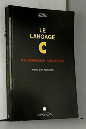 Le langage C: Brian W. KernighanBrian