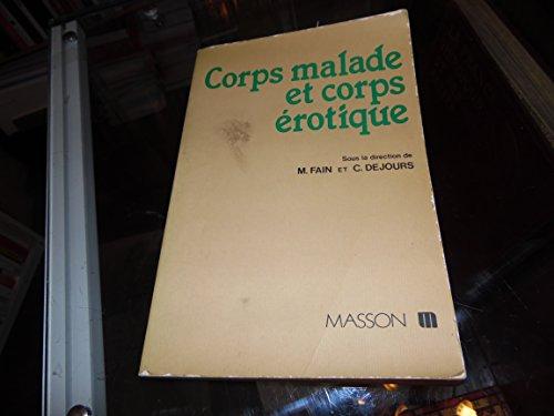 9782225803086: Corps malade et corps érotique