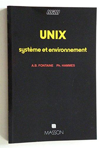 9782225803116: UNIX : Système et environnement (Manuels informatiques Masson)