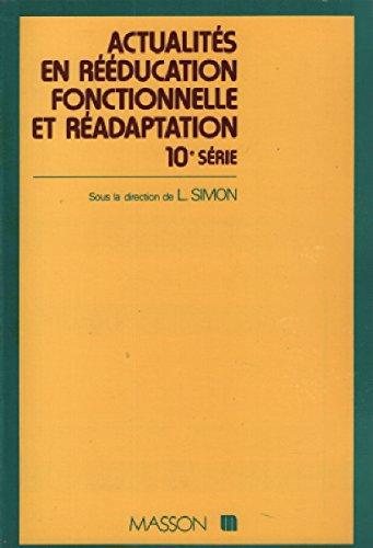 9782225805240: Actualités en rééducation fonctionnelle et réadaptation : Montpellier, 27-28 février 1985