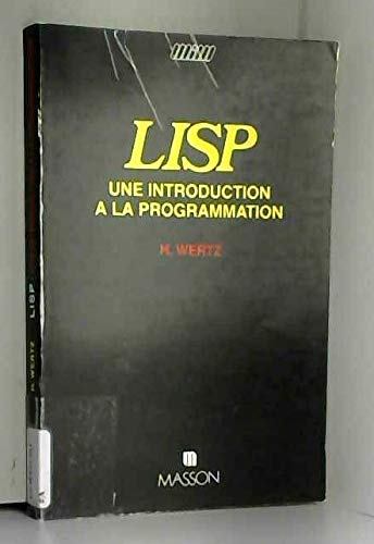 9782225805554: LISP : Une introduction à la programmation (Manuels informatiques Masson)