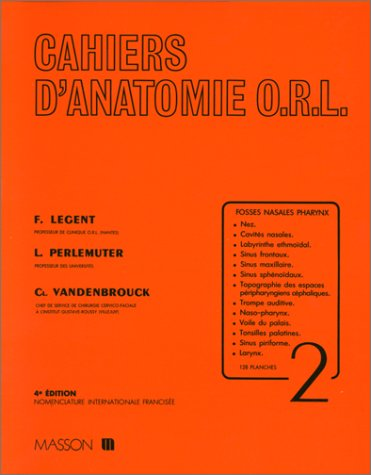 9782225805684: CAHIERS D'ANATOMIE ORL. Tome 2, Fosses nasales