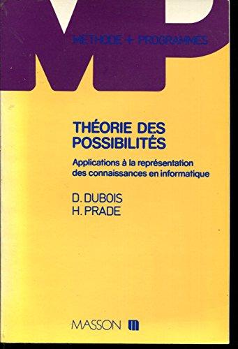 9782225805790: Théorie des possibilités : Applications à la représentation des connaissances en informatique (Méthode + programmes)