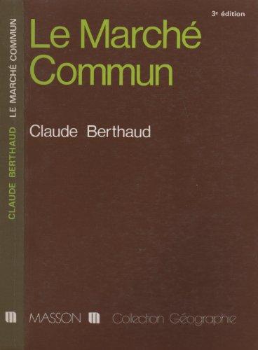 9782225808036: Le Marché commun by Berthaud, Claude