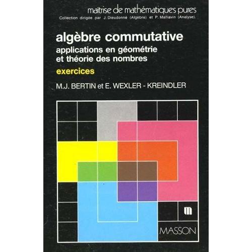 9782225808258: Algèbre commutative Tome 2 : Exercices