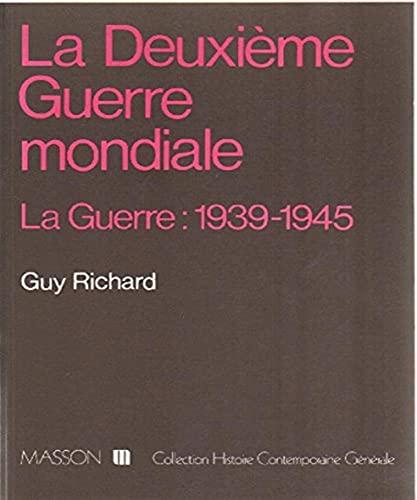9782225810893: La deuxieme guerre mondiale / la guerre 1939-1945
