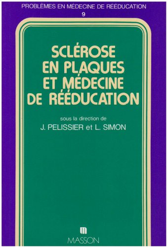9782225811104: Sclerose en plaques et medecine de reeducation