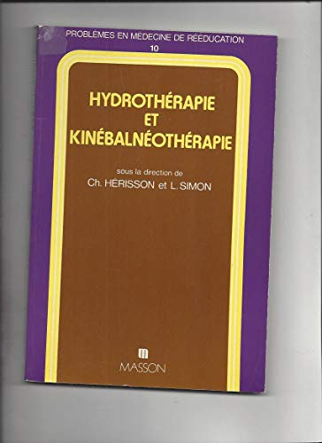 9782225811173: Hydrotherapie et kinebalneotherapie