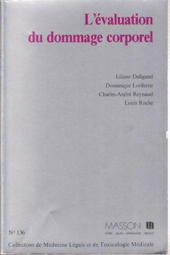 9782225814891: L'Évaluation du dommage corporel (Collection de médecine légale et de toxicologie médicale)