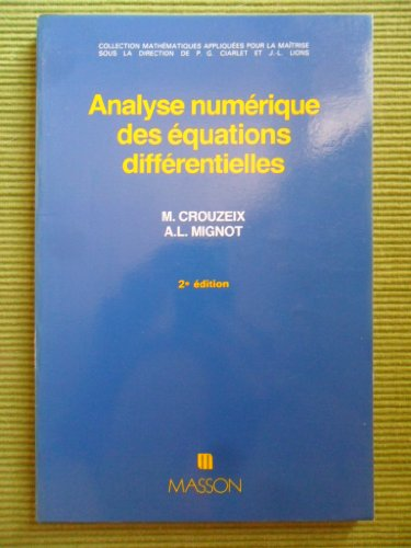 9782225815348: Analyse numérique des équations différentielles (Mathematiques appliquees pour)
