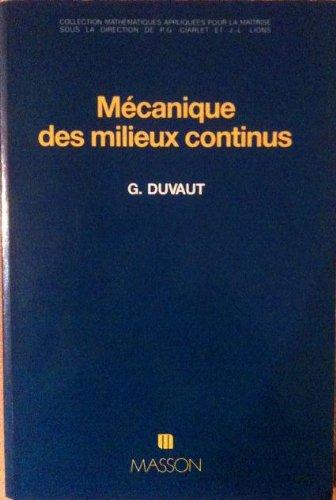 Mécanique des milieux continus: G. Duvaut