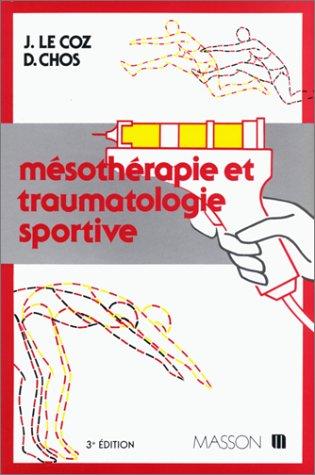 9782225816611: Mésothérapie et traumatologie sportive