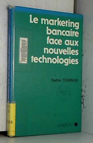 Le marketing bancaire face aux nouvelles technologies: Tournois