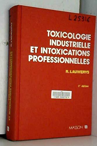 9782225818554: Toxicologie industrielle et intoxications professionnelles (Précis de Médecine)