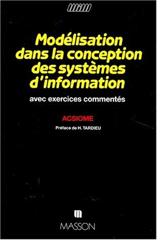 9782225819704: Mod�lisation dans la conception des syst�mes d'information