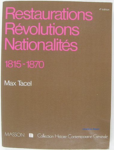 9782225819773: Restaurations, r�volutions, nationalit�s: 1815-1870