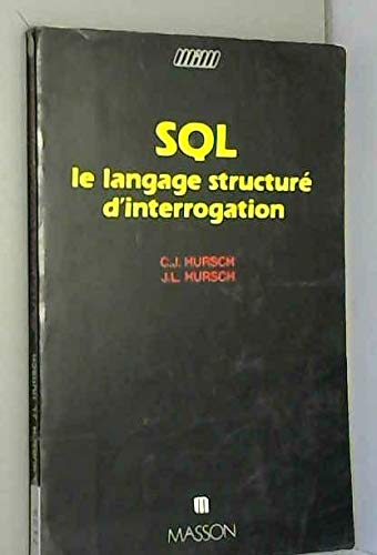 SQL. LE LANGAGE STRUCTURE D'INTERROGATION: Hursch