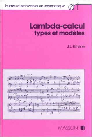 9782225820915: LAMBDA-CALCUL. Types et mod�les