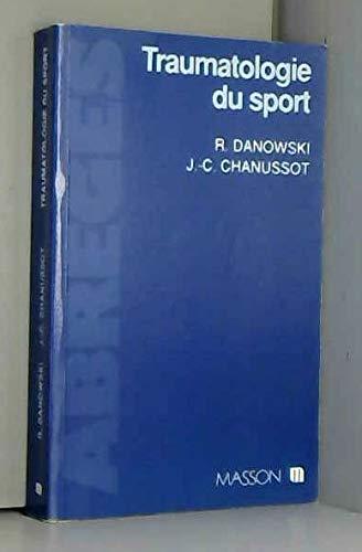 9782225822261: Traumatologie du sport (Abrégés)
