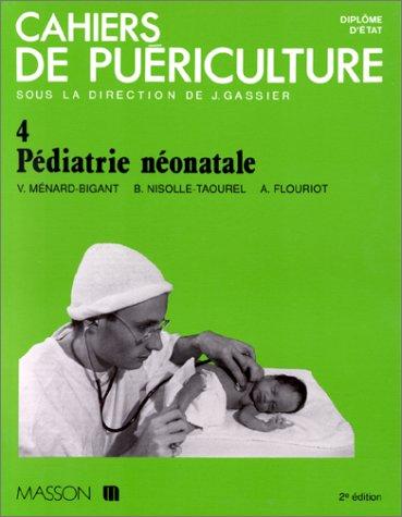 9782225822506: PEDIATRIE NEONATALE. 2ème édition