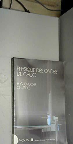 Physique des ondes de choc: Guenoche, Sedes