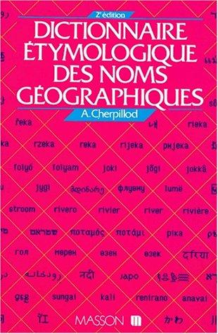 9782225822773: Dictionnaire étymologique des noms géographiques