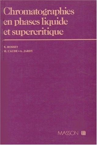 Chromatographies en phases liquide et supercritique: Rosset