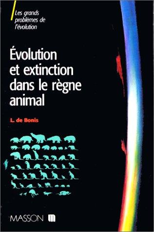 9782225823220: Evolution et extinction dans le r�gne animal