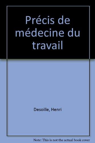 9782225823381: Précis de médecine du travail