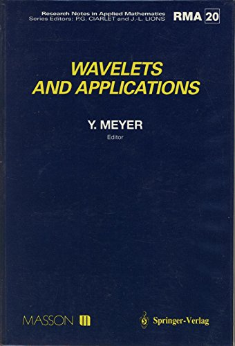 Wavelets and applications: Proceedings of the international conference, Marseille, France, May 1989...