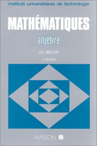 9782225827075: Mathématiques : Algèbre