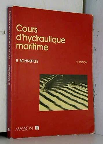 9782225827624: Cours d'hydraulique maritime