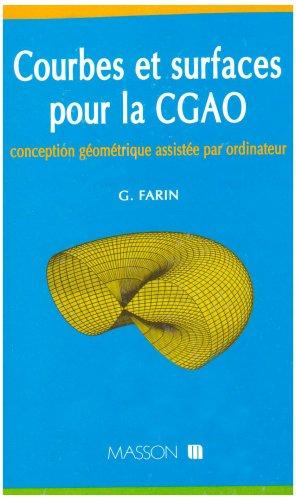 Courbes et surfaces pour la CGAO: G. Farin