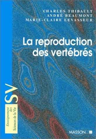 9782225828737: La reproduction des vertébrés